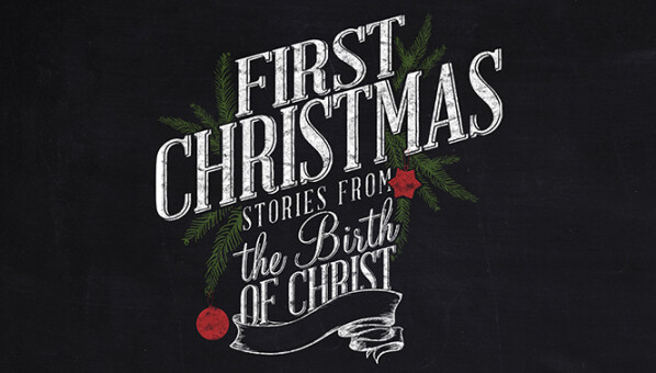 Series: The First Christmas