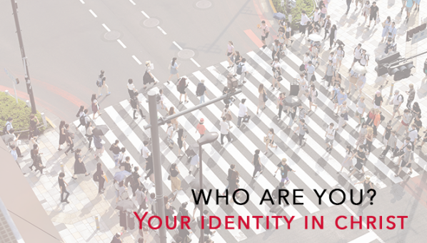 Series: Your Identity in Christ